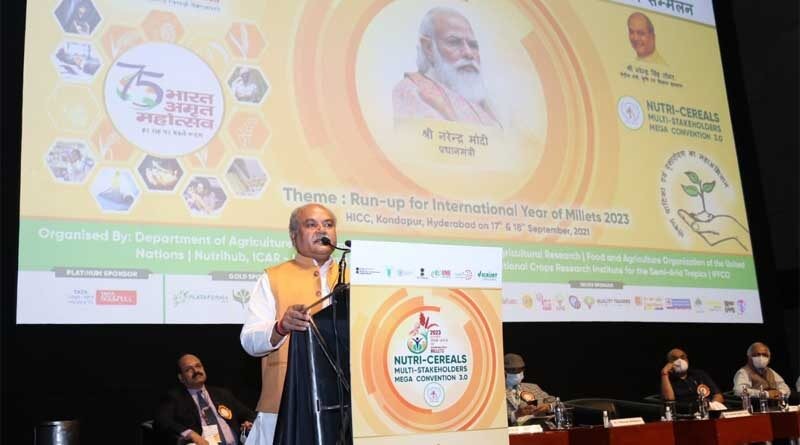 Millets in daily diet will fight malnutrition, Says Union Agriculture Minister Mr. Narendra Singh Tomar